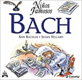 Bach (Ninos Famosos / Famous Children Series) (Spanish Edition)