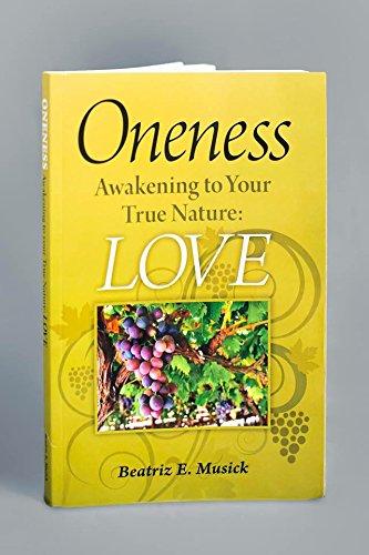 Book: Oneness by Beatriz E. Musick