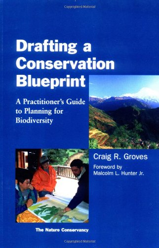 Drafting a Conservation Blueprint: A Practitioner's Guide...