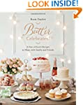 Butter Celebrates!: A Year of Sweet R...
