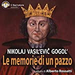 Le memorie di un pazzo | Nikolaj Vasil'evič Gogol'