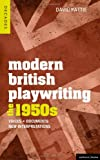 img - for Modern British Playwriting: The 1950s: Voices, Documents, New Interpretations (Decades of Modern British Playwriting) book / textbook / text book
