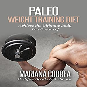 Paleo Weight Training Diet Audiobook
