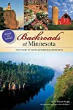 img - for Backroads of Minnesota: Your Guide to Scenic Getaways & Adventures by Perich, Shawn (2011) Paperback book / textbook / text book
