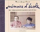echange, troc Jacques Gimard - Album souvenir, mémoire d'école