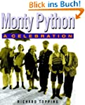 The Story of Monte Python: A Celebration
