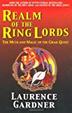 img - for Realm of the Ring Lords: The Myth and Magic of the Grail Quest book / textbook / text book