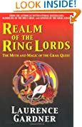 Realm of the Ring Lords: The Myth and Magic of the Grail Quest