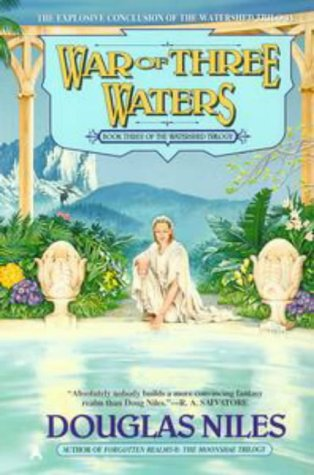 War of Three Waters: The Watershed Trilogy 3, Douglas Niles