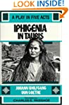 Iphigenia in Tauris: A Play in Five Acts