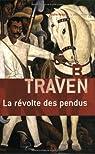 La révolte des pendus par Traven