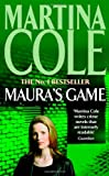 Maura's Game (0747267596) by Cole, Martina