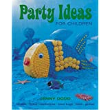 Party Ideas for Childrenby Jenny Dodd