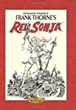img - for By Roy Thomas Frank Thorne's Red Sonja Art Edition HC [Hardcover] book / textbook / text book