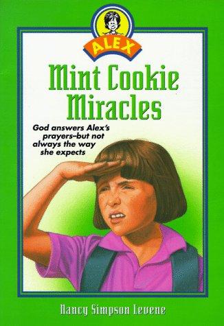 Mint Cookie Miracles (Alex), NANCY S. LEVENE