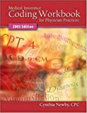 Medical Insurance Coding Workbook for Physician Practices 2005 edition
