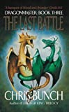 The Last Battle (Dragonmaster) (1841491799) by Bunch, Chris