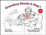 img - for Grandma Needs A Nap! book / textbook / text book