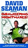 David Seaman Presents Goal Keeping Nightmares! [VHS]