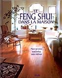 Le feng shui dans la maison