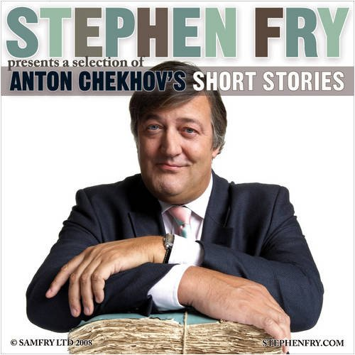 Stephen Fry Presents a Selection of Anton Chekhov