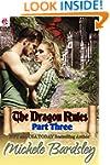 The Dragon Rules Part Three: A Dragon...