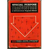 Special Purpose Transistors: A Self-Instructional Programed Manual