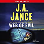 Web of Evil: A Novel of Suspense (       UNABRIDGED) by J.A. Jance Narrated by Karen Ziemba