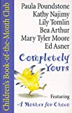 img - for Completely Yours: A Complete Mini-Album of Story, Songs and Rhymes book / textbook / text book