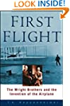 First Flight: The Wright Brothers and...