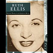 The Trial of Ruth Ellis | [Mr Punch Audio]