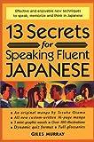 日本語をペラペラ話すための13の秘訣 - 13 Secrets for Speaking Fluent Japanese