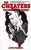 The Cheaters: The Walter Scott Murder