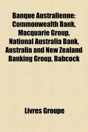 banque-australienne-commonwealth-bank-macquarie-group-national-australia-bank-australia-and-new-zeal