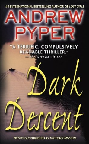Dark Descent, Andrew Pyper