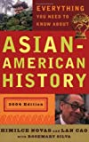 img - for Everything You Need to Know About Asian American History (RevisedEdition) book / textbook / text book