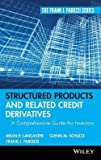 img - for Structured Products and Related Credit Derivatives : A Comprehensive Guide for Investors (Hardcover)--by Frank J. Fabozzi [2008 Edition] book / textbook / text book