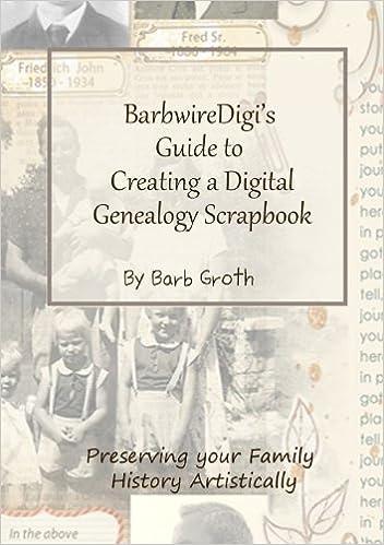 barbwiredigi39s guide to creating a digital genealogy