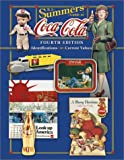 img - for B.J. Summers' Guide to Coca-Cola: Identifications, Current Values (B. J. Summers' Guide to Coca-Cola: Identifications, Current Values, Circa Dates) book / textbook / text book