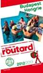 Guide du Routard Budapest, Hongrie 20...