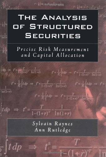 The Analysis of Structured Securities: Precise Risk Measurement and Capital Allocation PDF
