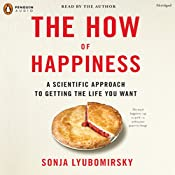 The How of Happiness | [Sonja Lyubomirsky]