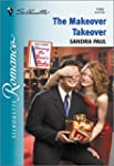 The Makeover Takeover (Silhouette Rom...