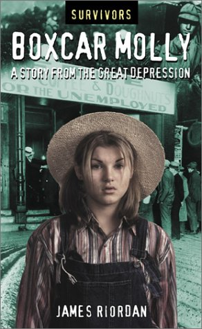 Boxcar Molly: A Story from the Great Depression (Survivors)