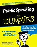 Public Speaking For Dummies (0764551590) by Kushner, Malcolm
