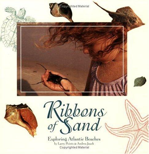 Ribbons of Sand: Exploring Atlantic Beaches (Children's Books)