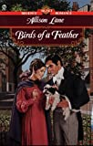 Birds of a Feather (Signet Regency Romance) (0451198255) by Lane, Allison