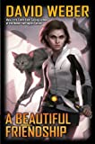 A Beautiful Friendship (Honor Harrington - Star Kingdom Book 1)