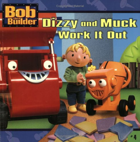 Dizzy and Muck Work It Out (Bob the Builder (8x8)), ANNIE AUERBACH