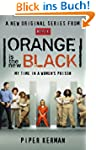Orange Is the New Black: My Time in a...